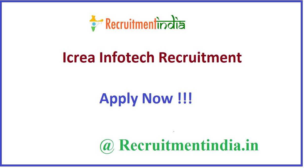 Icrea Infotech Recruitment