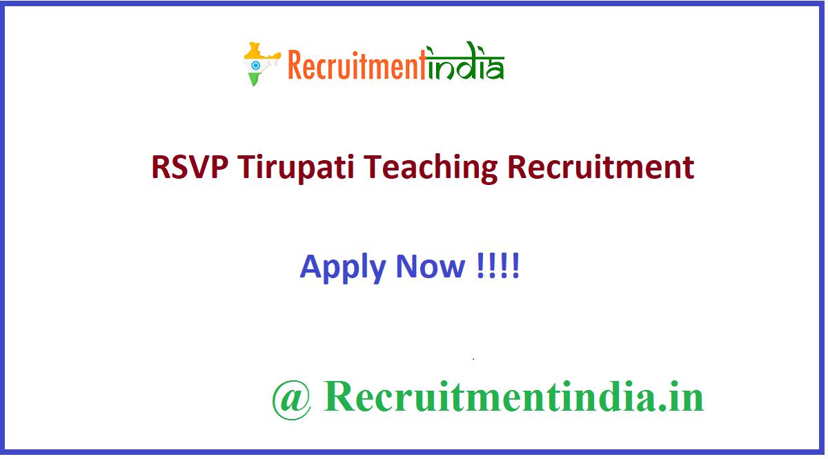 RSVP Tirupati Teaching Recruitment