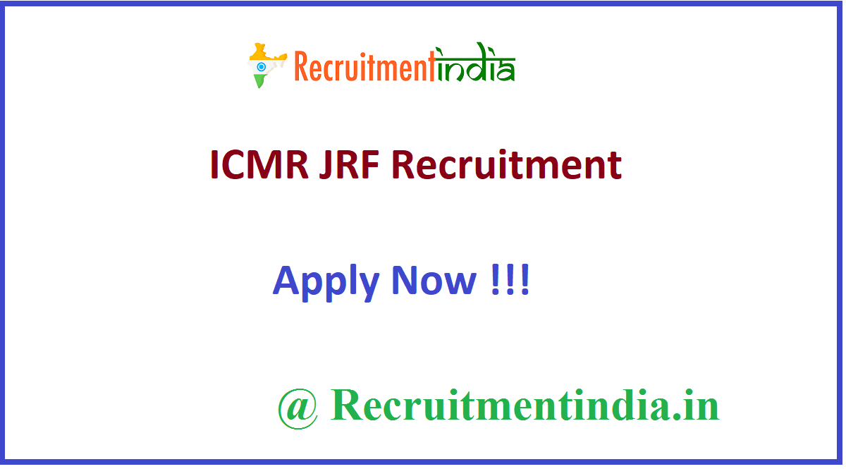 ICMR JRF Recruitment