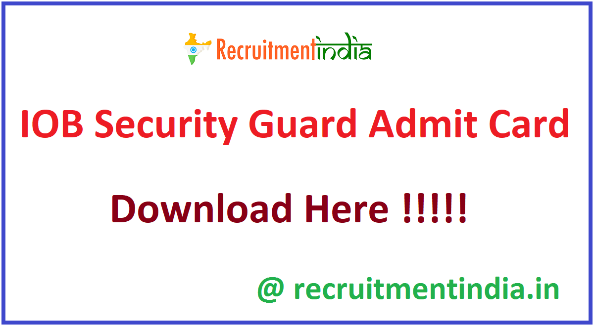 IOB Security Guard Admit Card