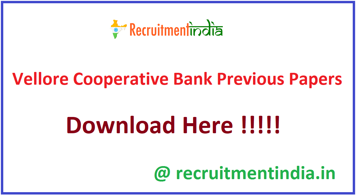 Vellore Cooperative Bank Previous Papers