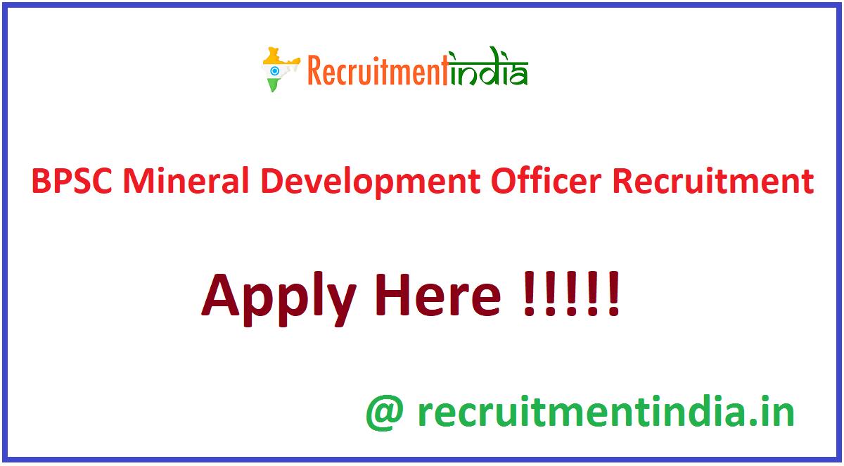 BPSC Mineral Development Officer Recruitment