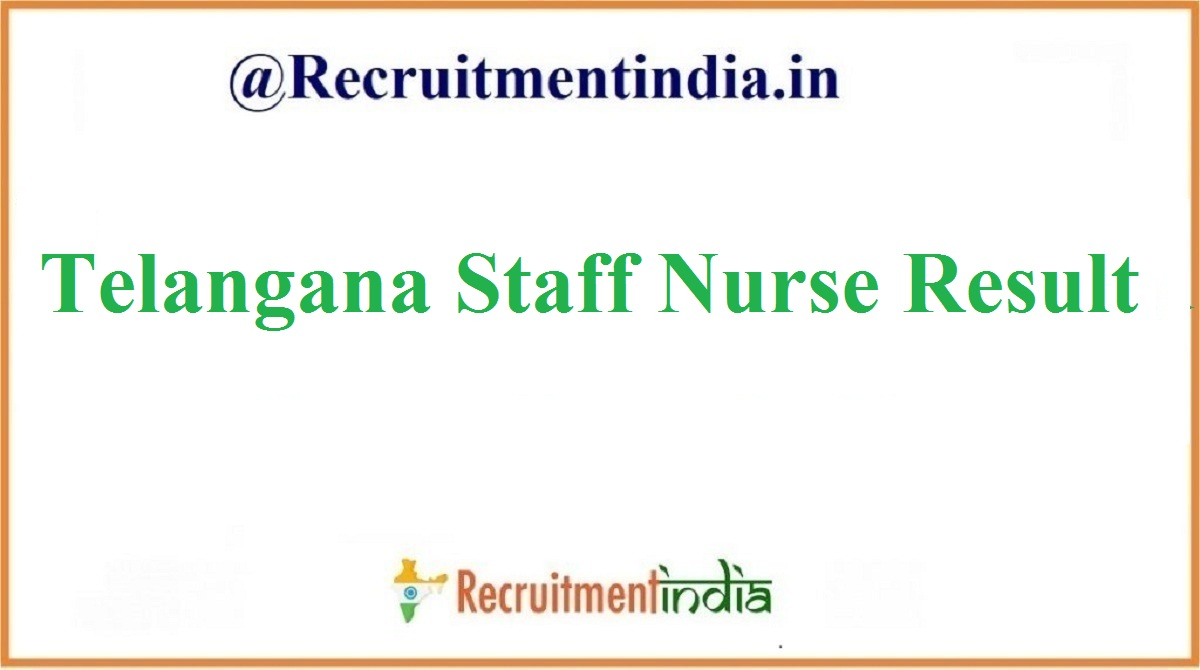 Telangana Staff Nurse Result