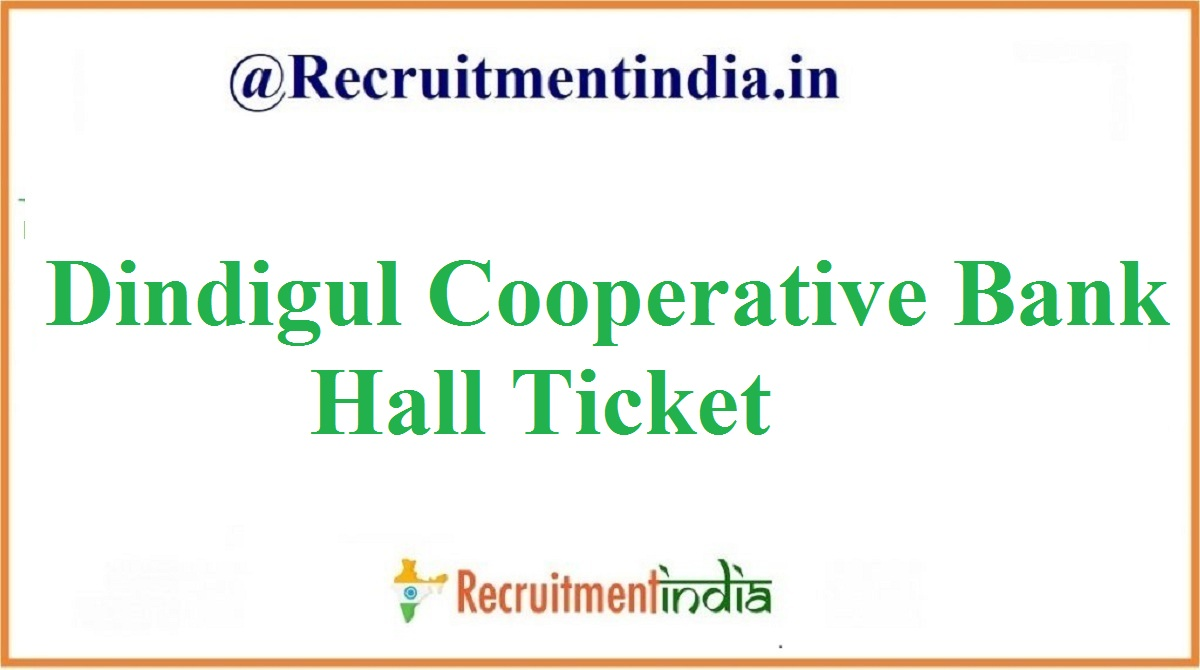 Dindigul Cooperative Bank Hall Ticket