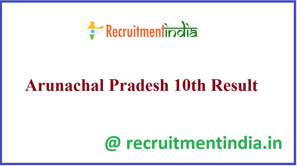 Arunachal Pradesh 10th Result