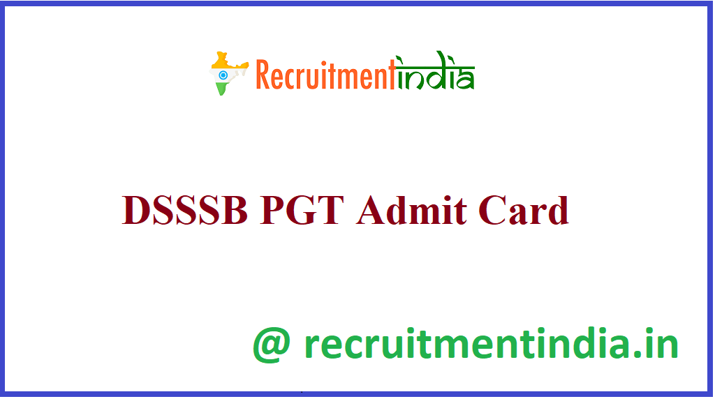 DSSSB PGT Admit Card