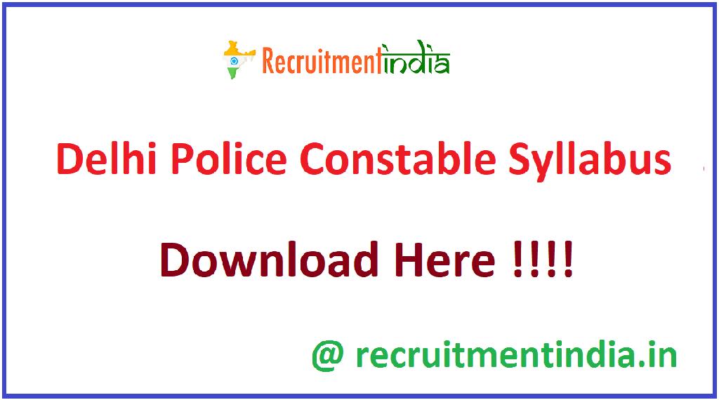 Delhi Police Constable Syllabus