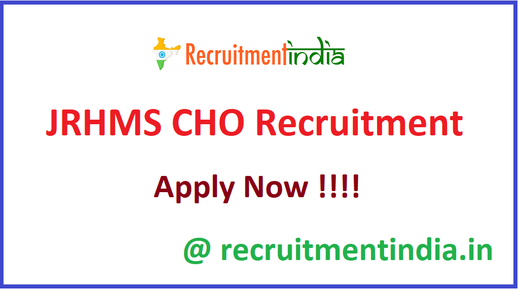 JRHMS CHO Recruitment