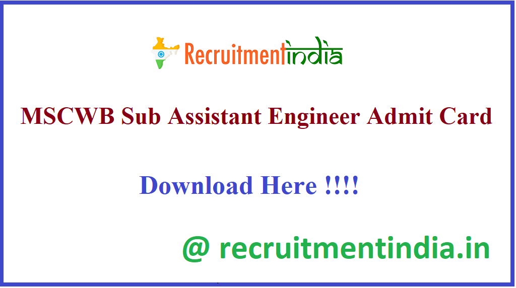MSCWB Sub Assistant Engineer Admit Card 2020