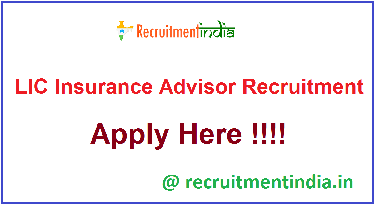 LIC Insurance Advisor Recruitment
