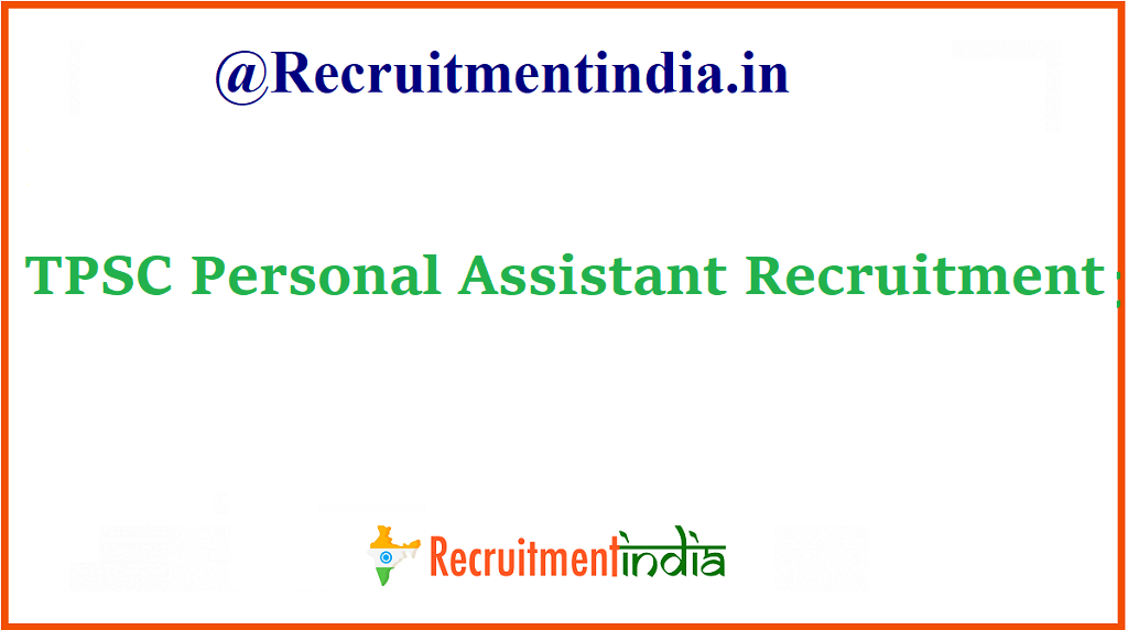 TPSC Personal Assistant Recruitment