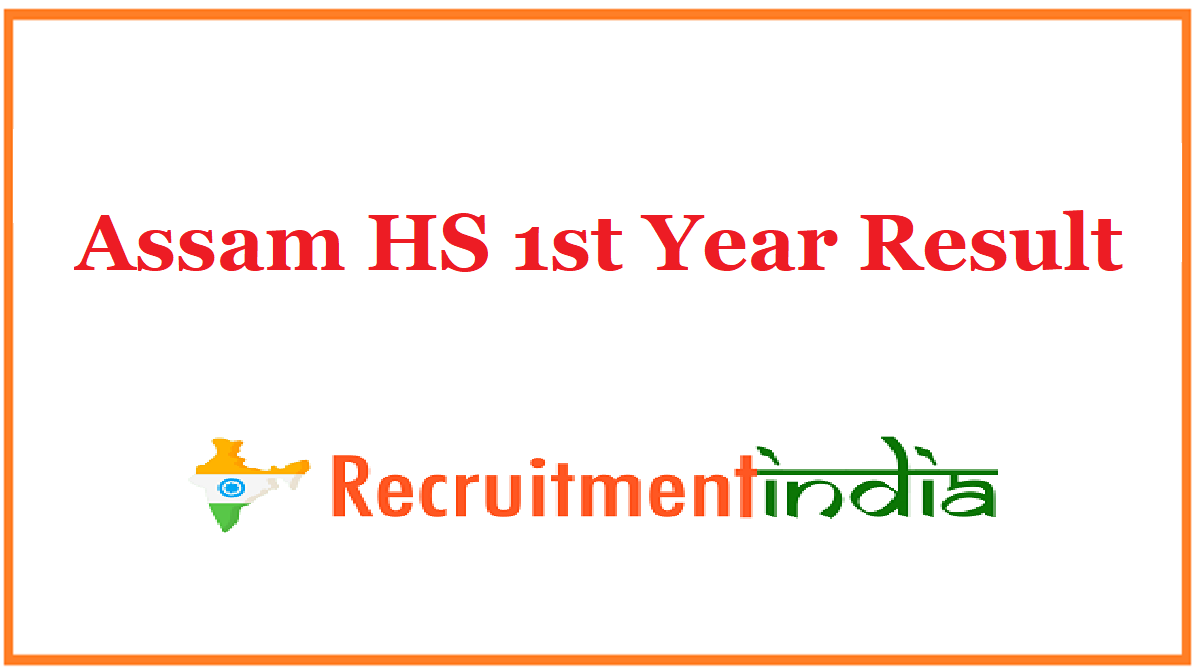Assam HS 1st Year Result
