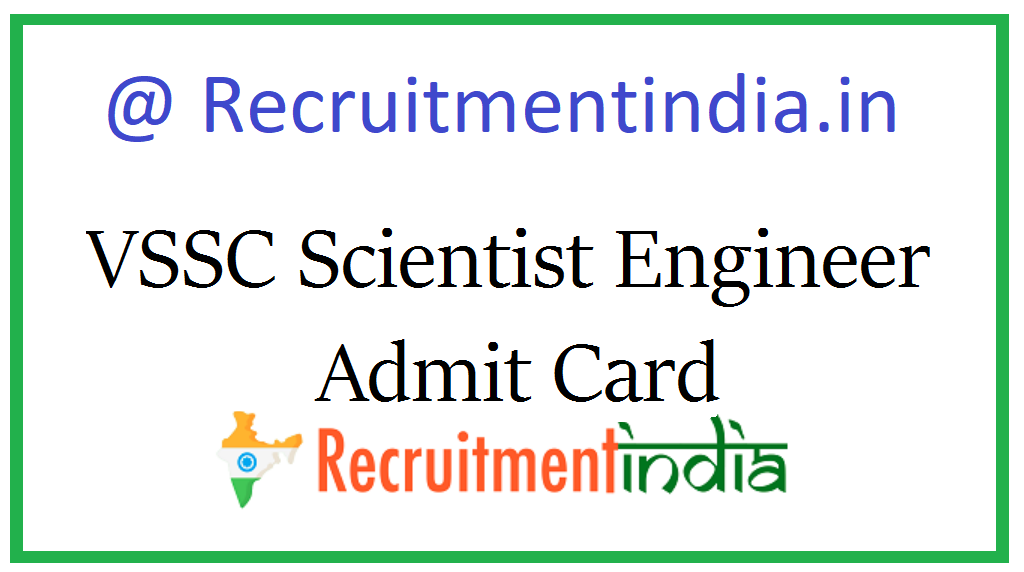 VSSC Scientist Engineer Admit Card