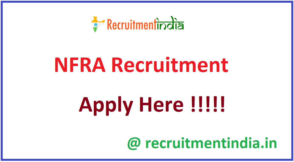 NFRA Recruitment