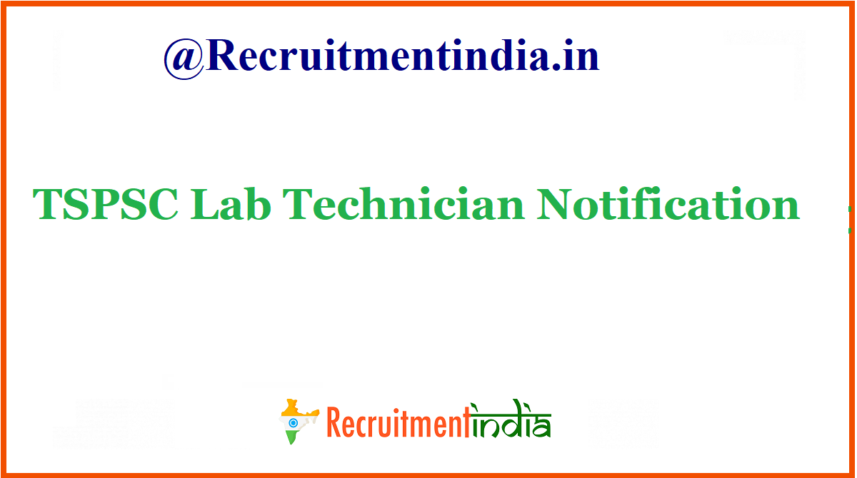 TSPSC Lab Technician Notification