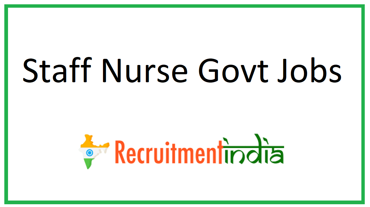 Staff Nurse Govt Jobs