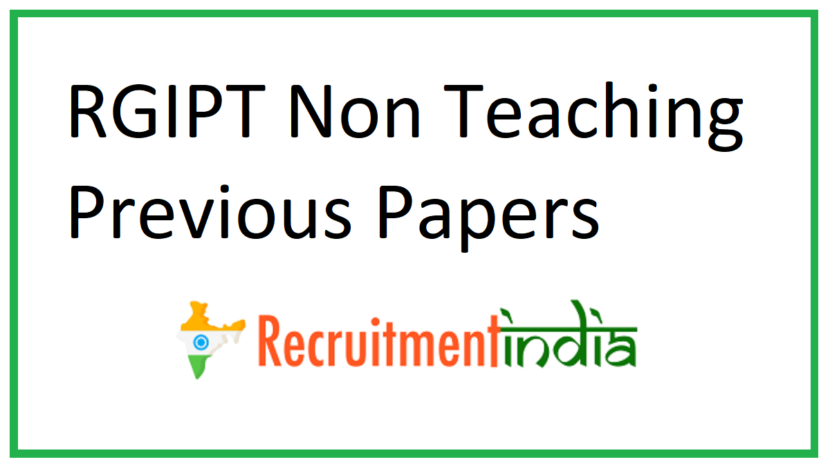 RGIPT Non Teaching Previous Papers