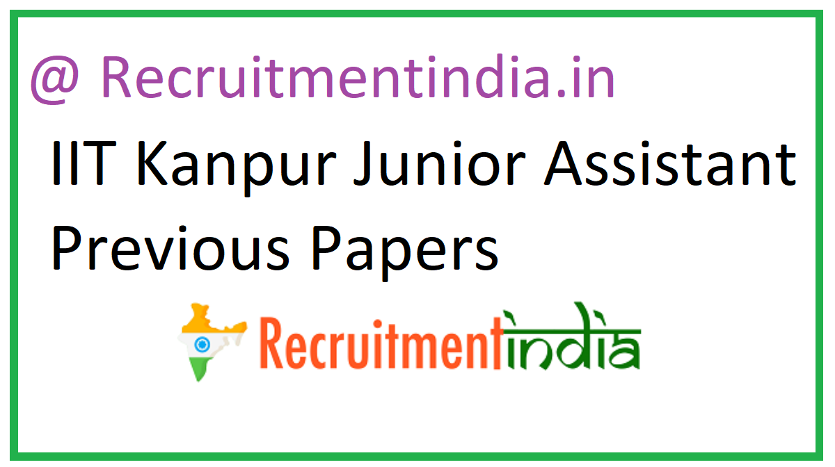 IIT Kanpur Junior Assistant Previous Papers