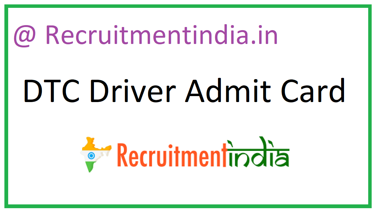 DTC Driver Admit Card