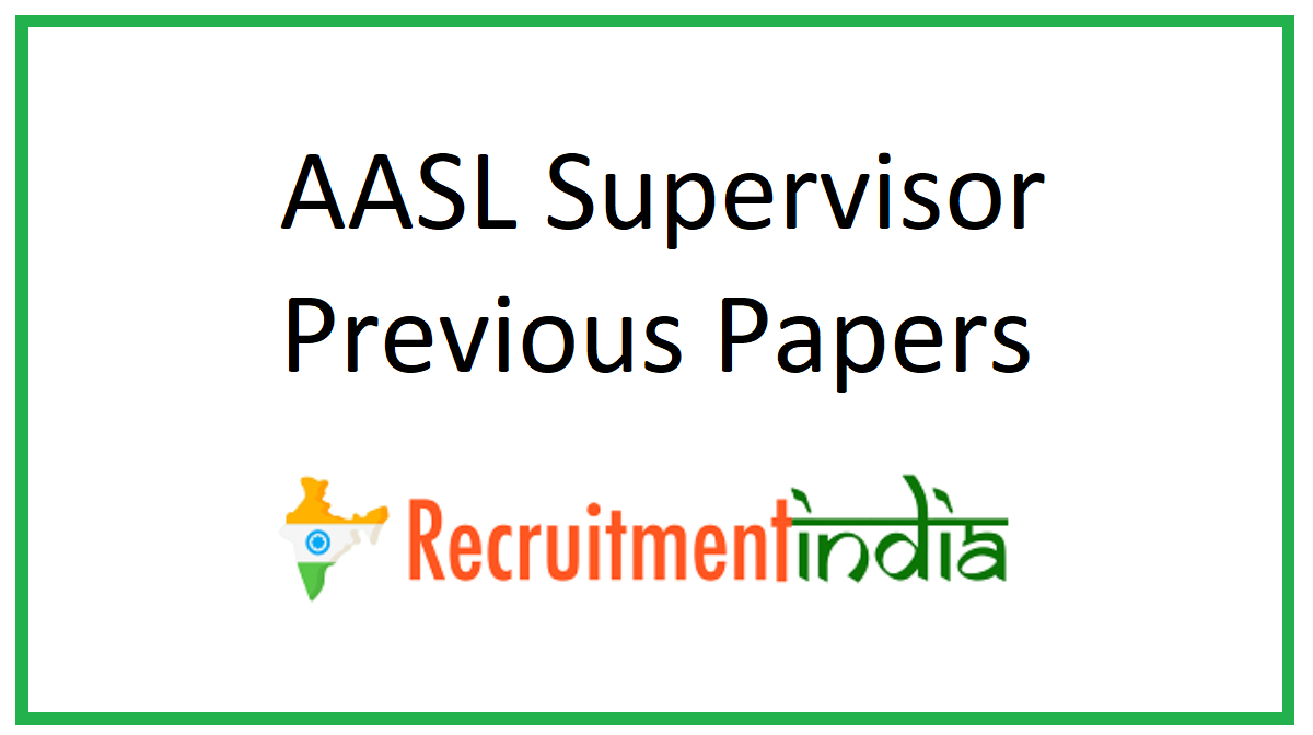 AASL Supervisor Previous Papers