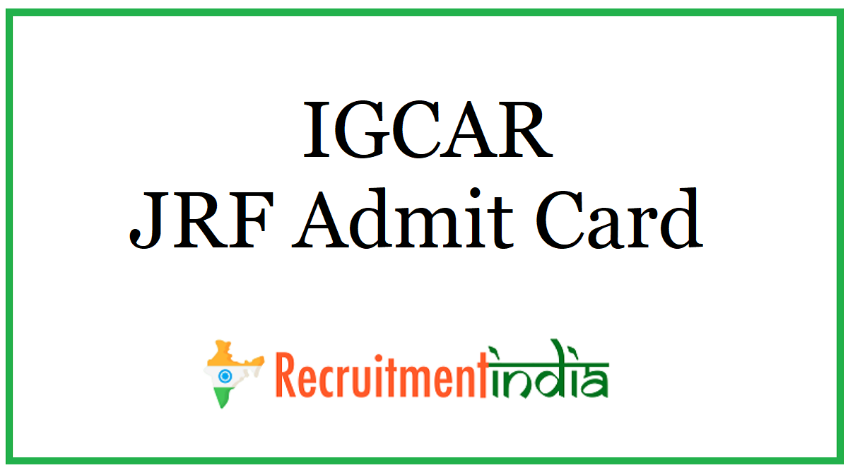 IGCAR JRF Admit Card