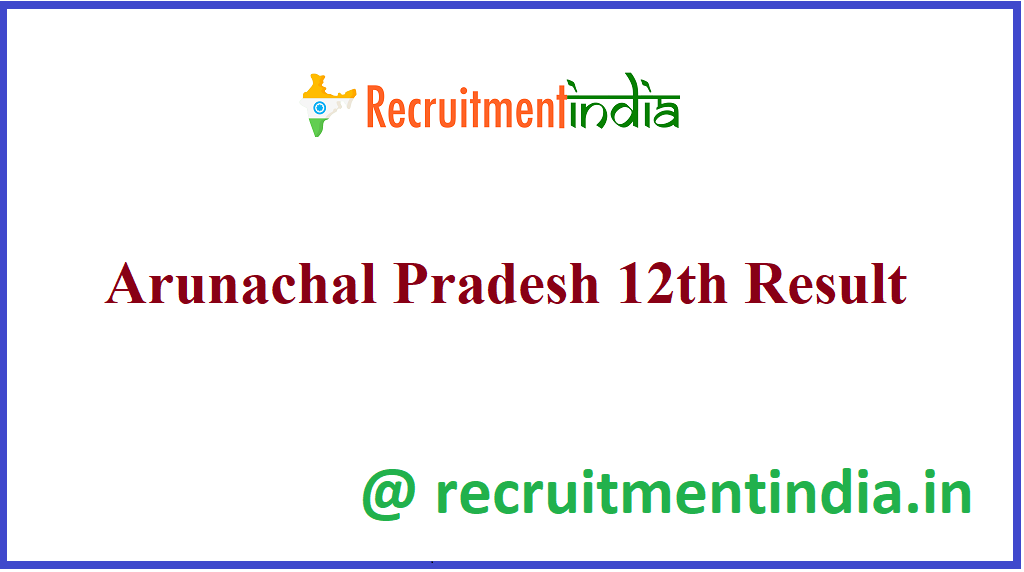 Arunachal Pradesh 12th Result