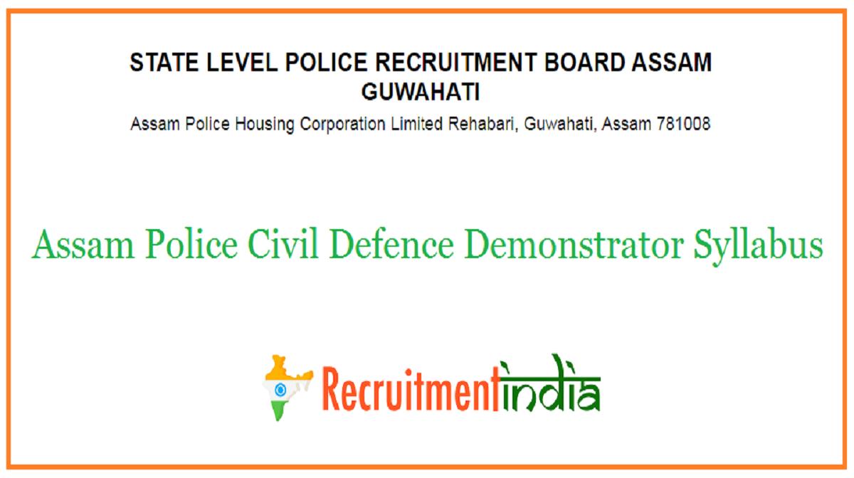 Assam Police Civil Defence Demonstrator Syllabus
