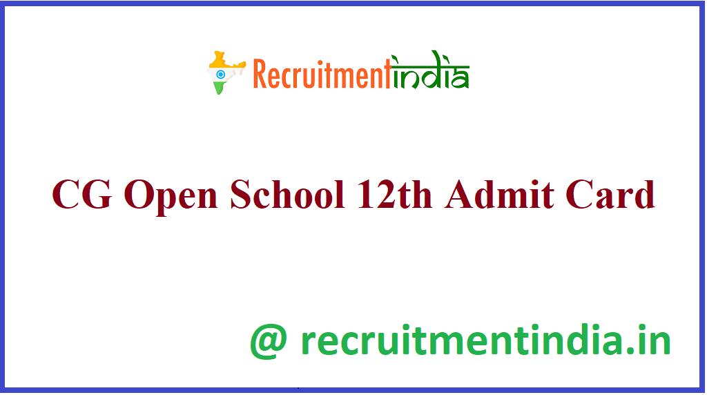 CG Open School 12th Admit Card
