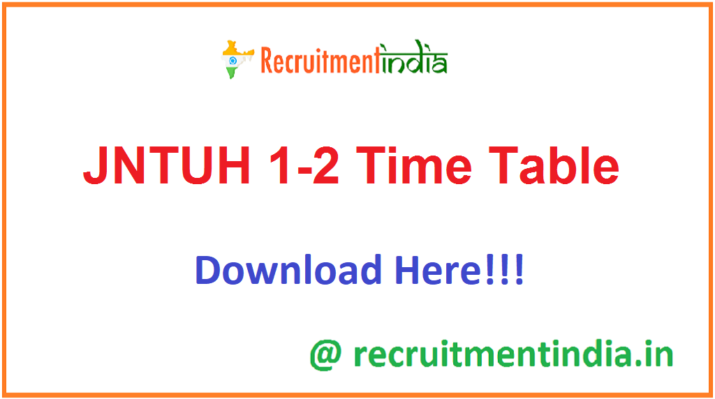 JNTUH 1-2 Time Table