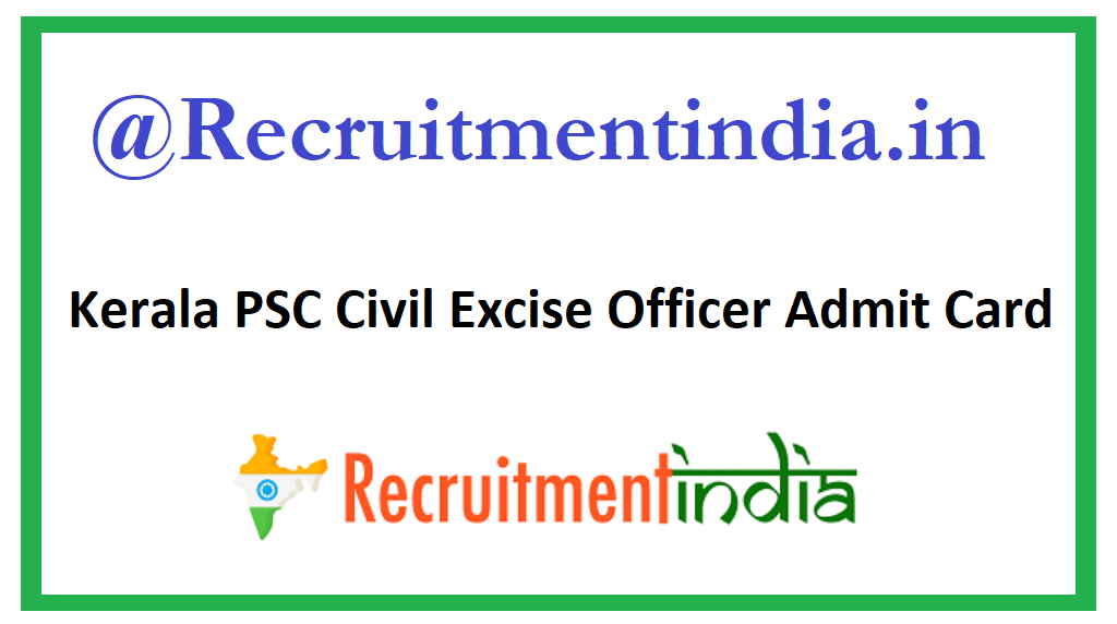Kerala PSC Civil Excise Officer Admit Card