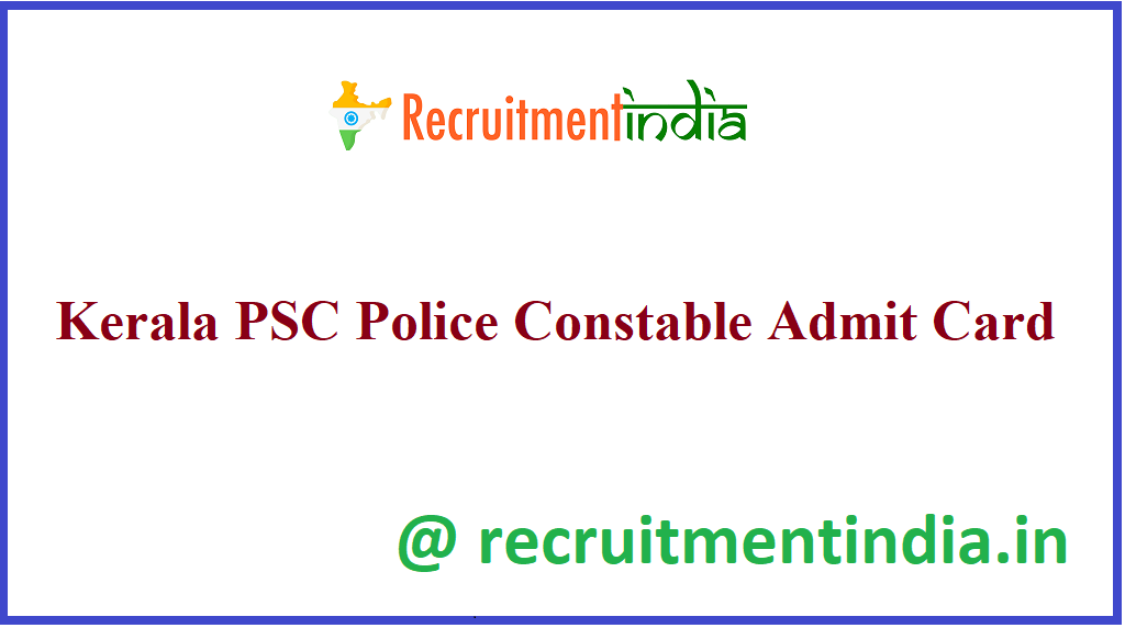 Kerala PSC Police Constable Admit Card