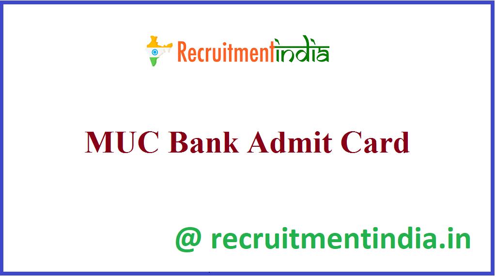 MUC Bank Admit Card