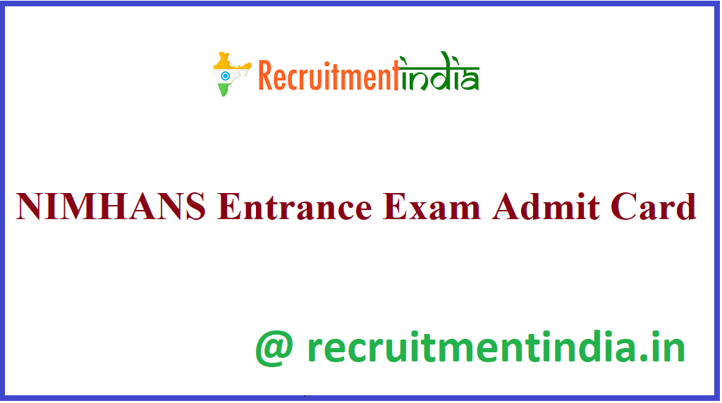 NIMHANS Entrance Exam Admit Card