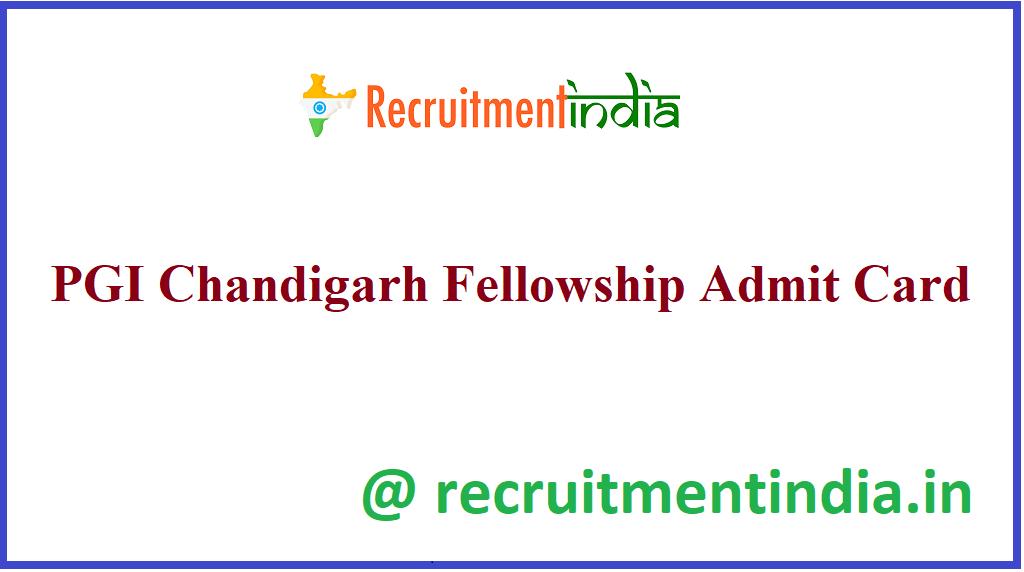 PGI Chandigarh Fellowship Admit Card