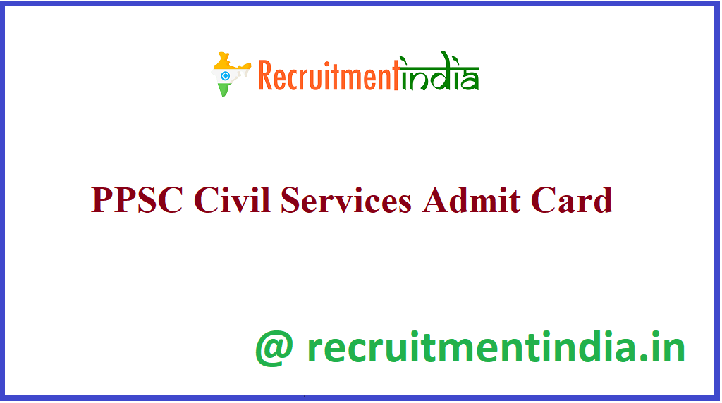 PPSC Civil Services Admit Card
