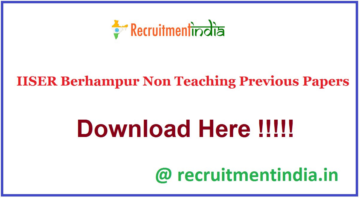 IISER Berhampur Non Teaching Previous Papers