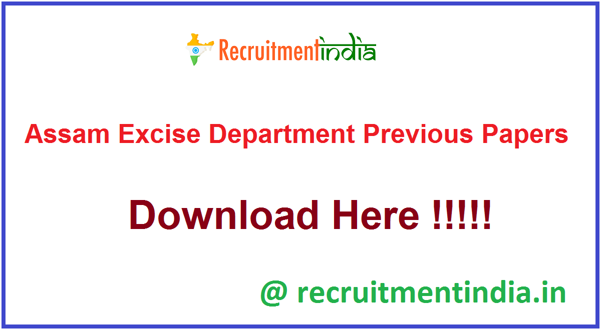 Assam Excise Department Previous Papers