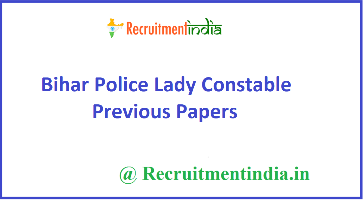 Bihar Police Lady Constable Previous Papers