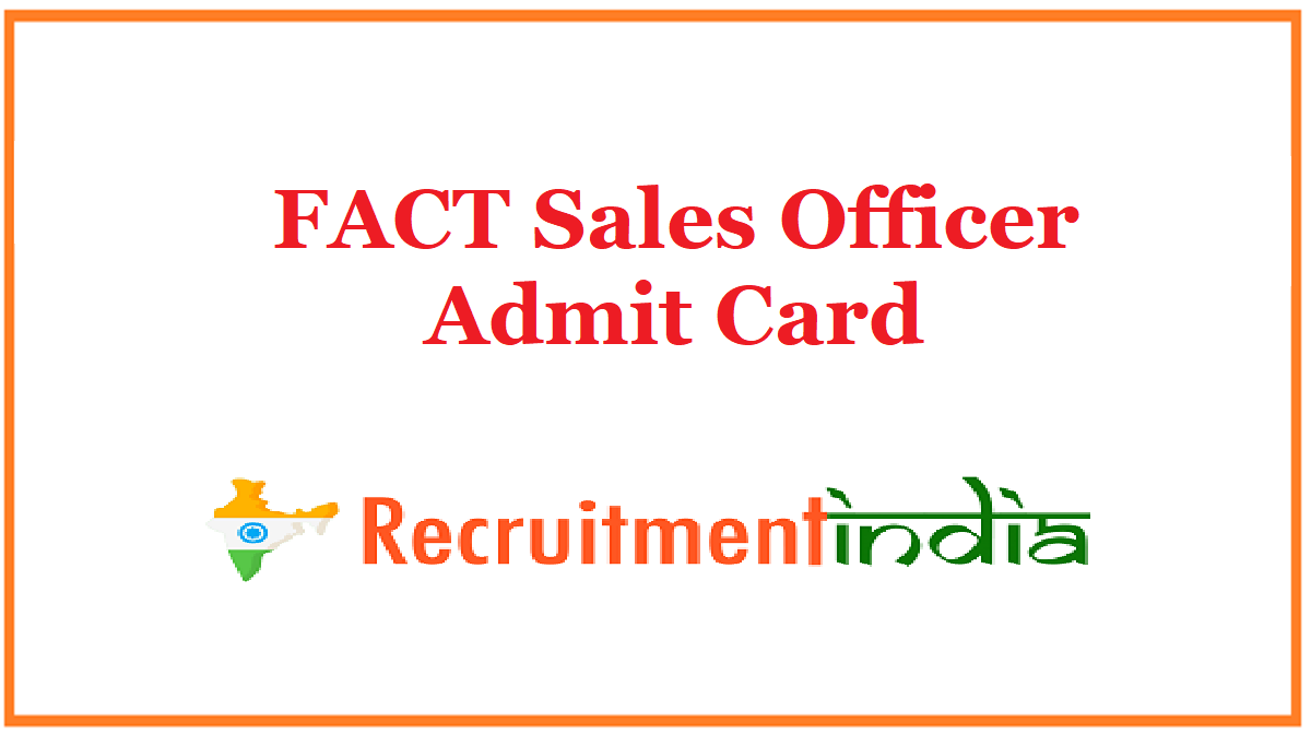 FACT Sales Officer Admit Card