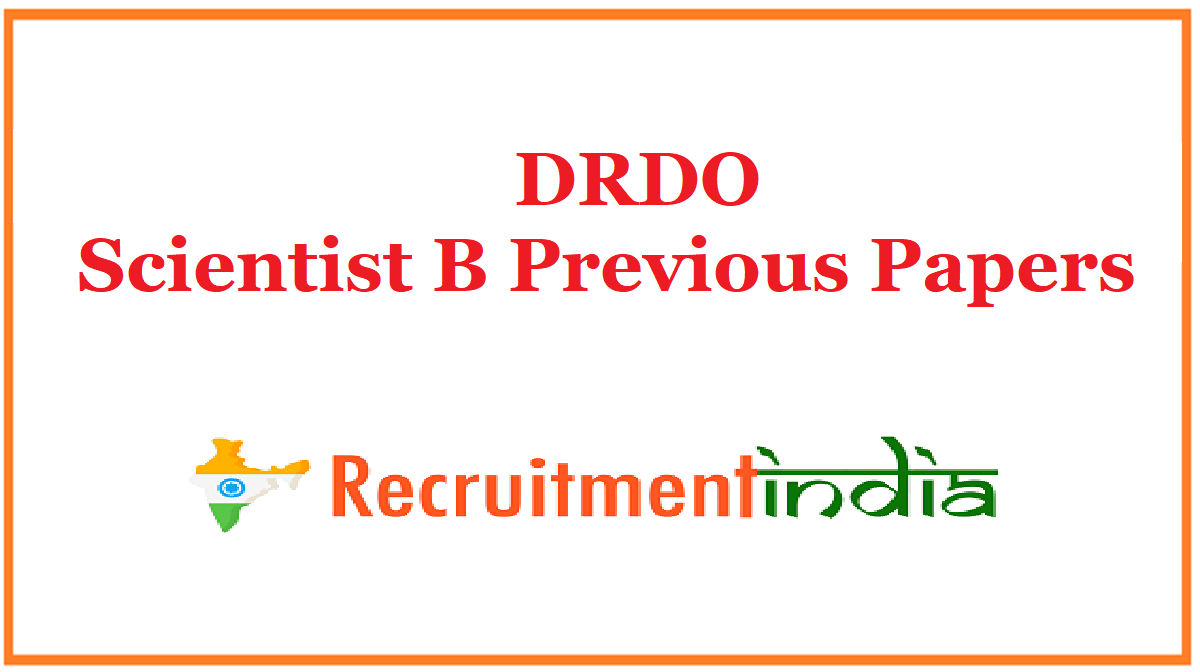 DRDO Scientist B Previous Papers