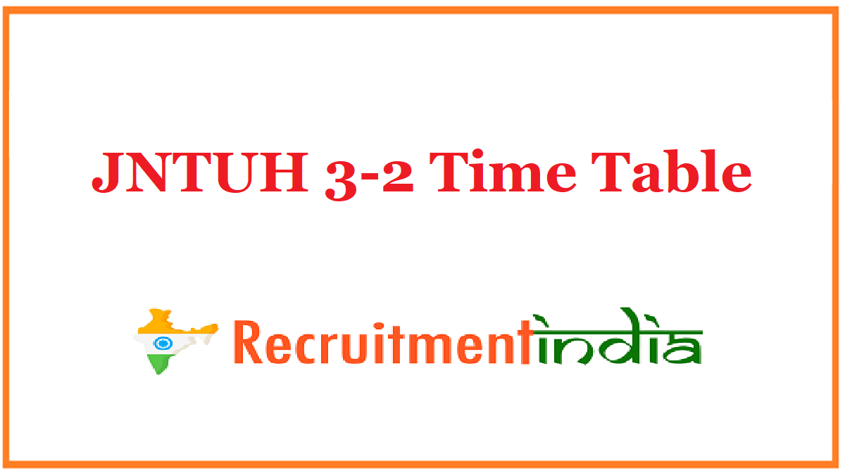 JNTUH 3-2 Time Table