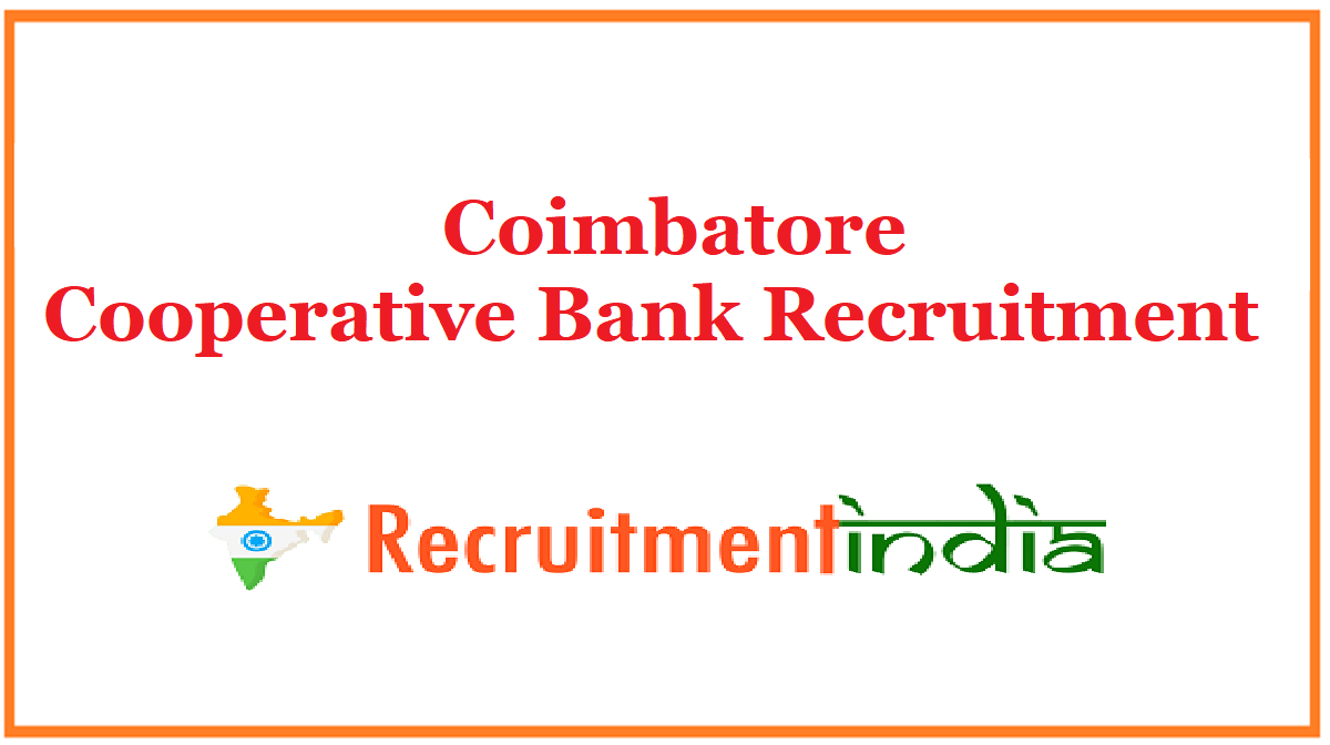 Coimbatore Cooperative Bank Recruitment