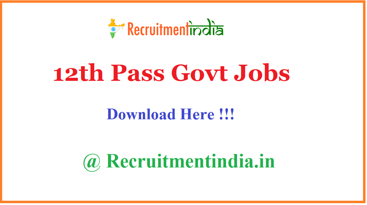 12th Pass Govt Jobs
