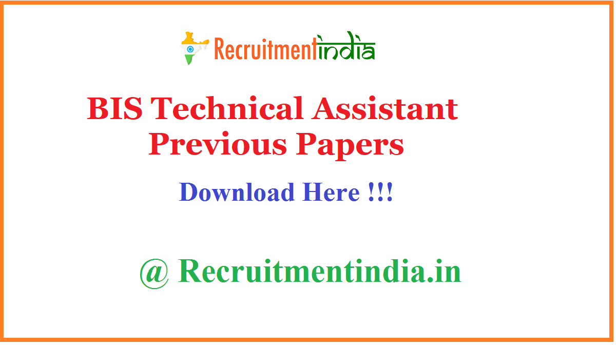 BIS Technical Assistant Previous Papers
