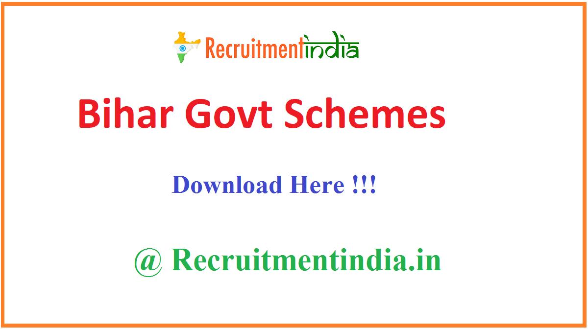 Bihar Govt Schemes