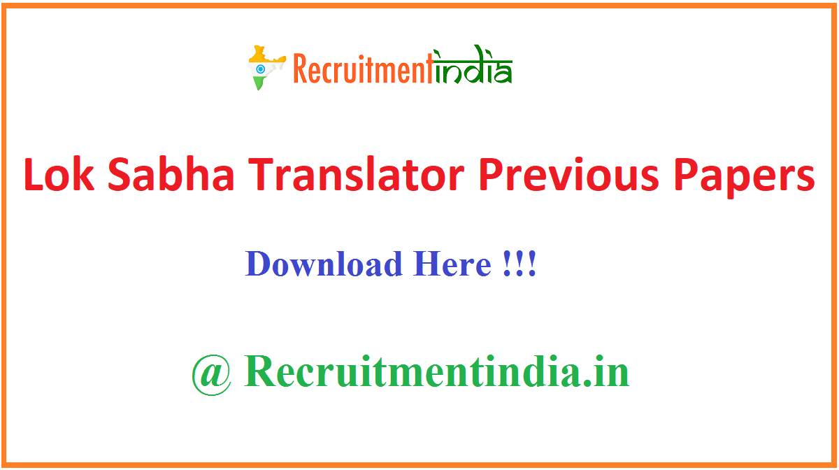 Lok Sabha Translator Previous Papers