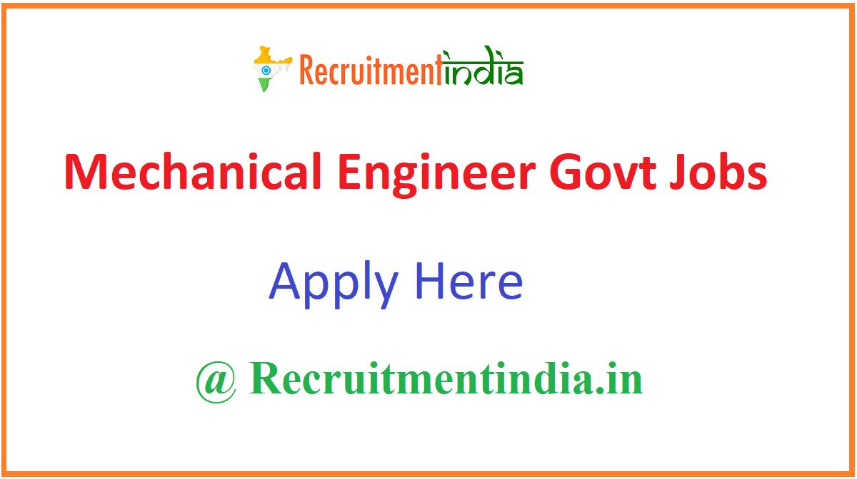 Mechanical Engineer Govt Jobs