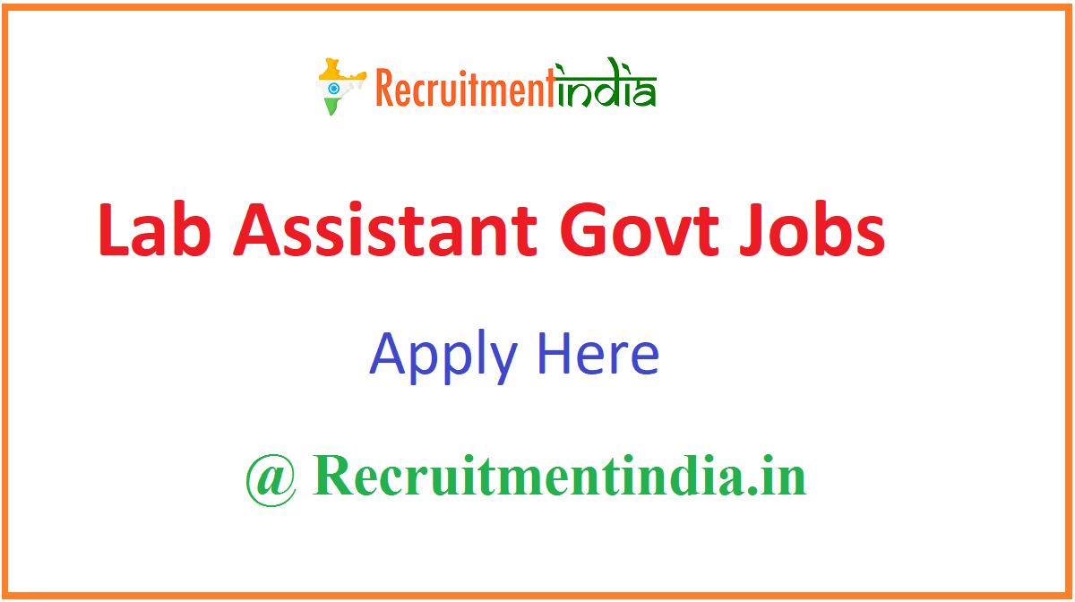 Lab Assistant Govt Jobs