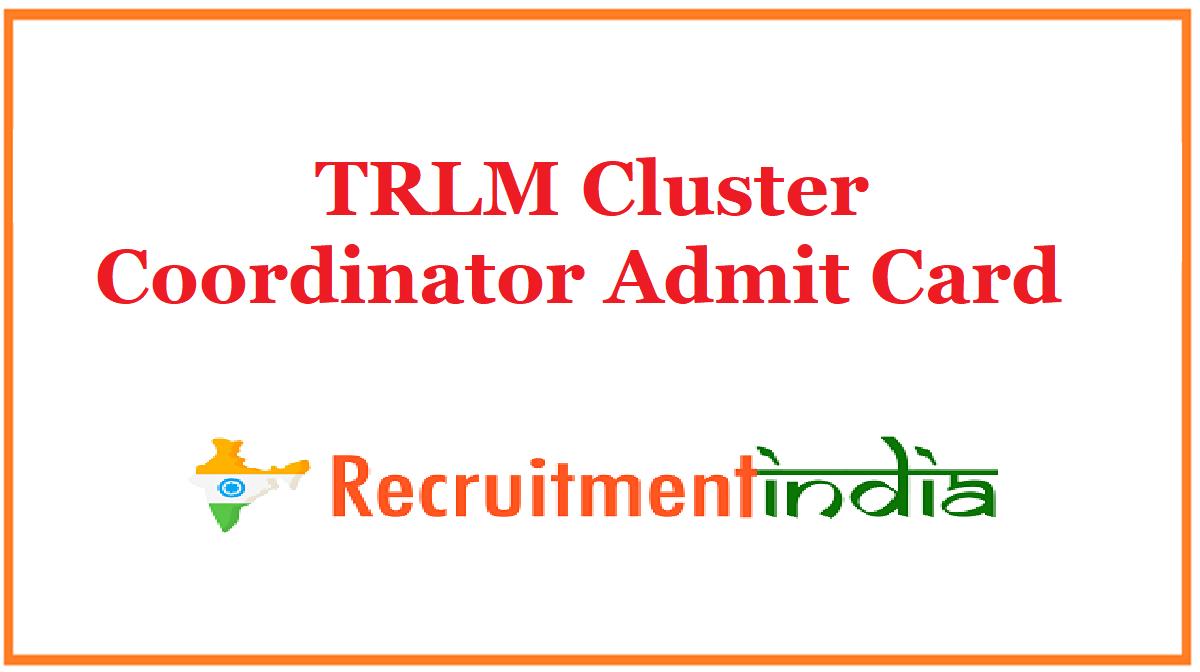 TRLM Cluster Coordinator Admit Card