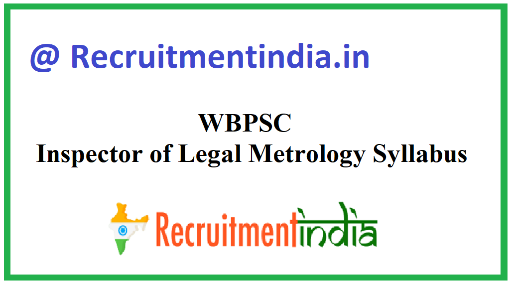 WBPSC Inspector of Legal Metrology Syllabus